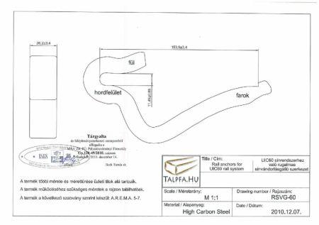 UIC 60-as rendszerű sínhez rugalmas sínvándorlásgátló kengyel